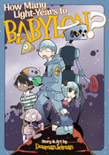How Many Light-Years to Babylon? Manga