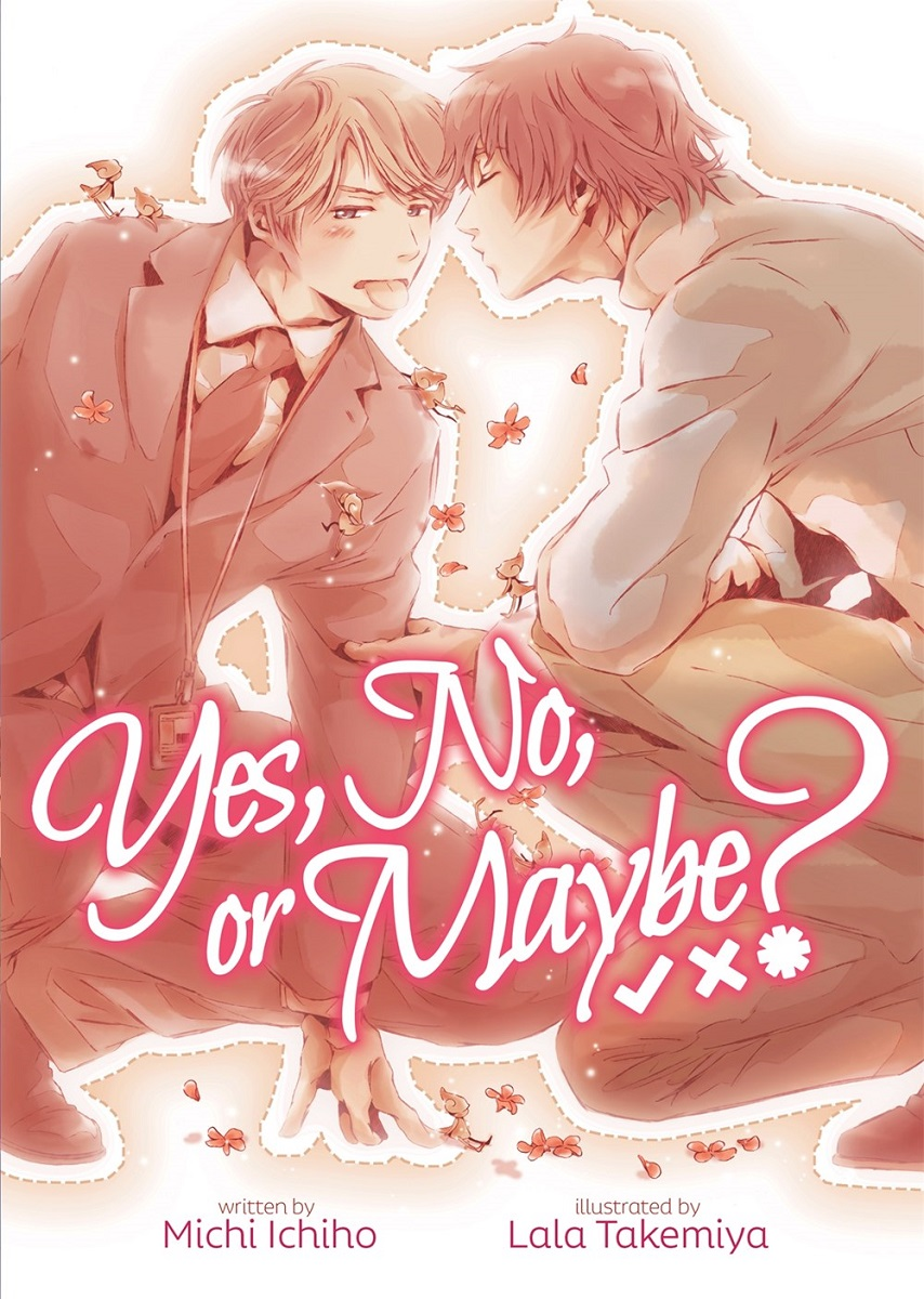 Yes, No, or Maybe? Novel