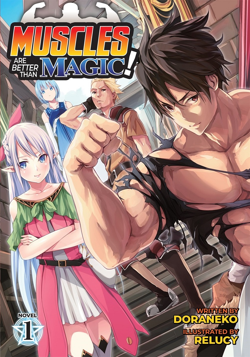 Muscles are Better Than Magic! Novel Volume 1