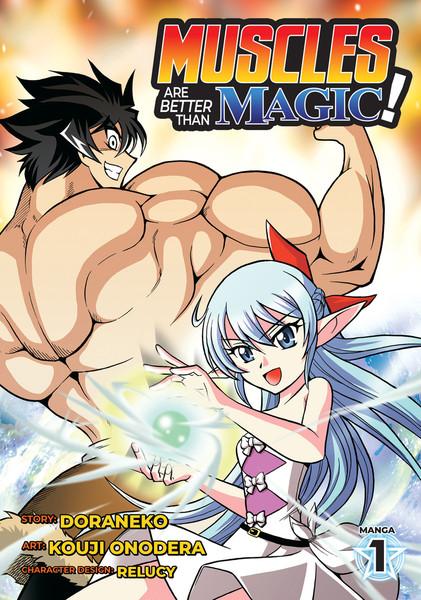 Muscles are Better Than Magic! Manga Volume 1