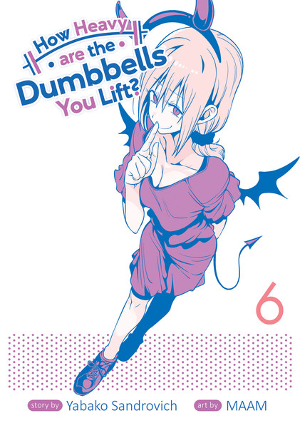 How Heavy are the Dumbbells You Lift? Manga Volume 6