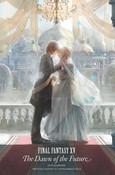 Final Fantasy XV The Dawn of the Future Novel (Hardcover)