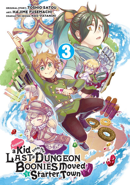 Suppose a Kid from the Last Dungeon Boonies Moved to a Starter Town Manga Volume 3