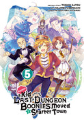 Suppose a Kid from the Last Dungeon Boonies Moved to a Starter Town Manga Volume 5