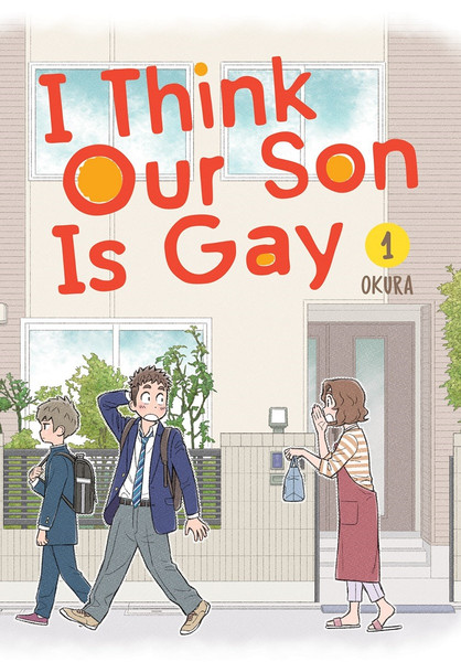 I Think Our Son Is Gay Manga Volume 1