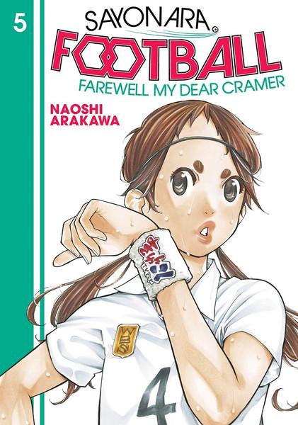 Sayonara Football Farewell My Dear Cramer Manga Volume 5
