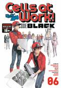 Cells at Work! Code Black Manga Volume 6