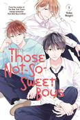 Those Not-So-Sweet Boys Manga Volume 1