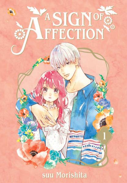 A Sign of Affection Manga Volume 1