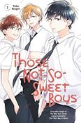 Those Not-So-Sweet Boys Manga Volume 2