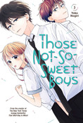 Those Not-So-Sweet Boys Manga Volume 3