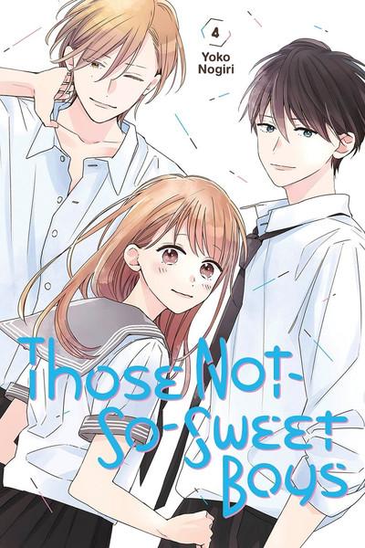 Those Not-So-Sweet Boys Manga Volume 4