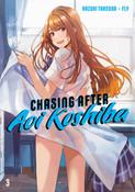 Chasing After Aoi Koshiba Manga Volume 3