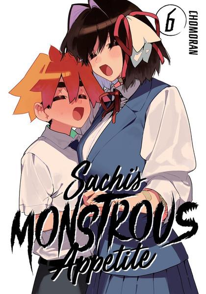 Sachi's Monstrous Appetite Manga Volume 6