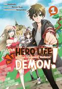 The Hero Life of a (Self-Proclaimed) Mediocre Demon! Manga Volume 1