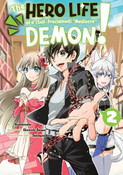 The Hero Life of a (Self-Proclaimed) Mediocre Demon! Manga Volume 2