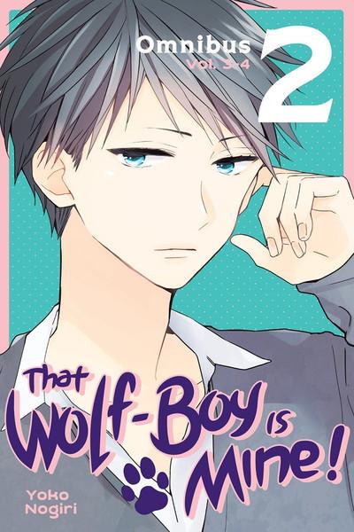 That Wolf-Boy Is Mine! Manga Omnibus Volume 2