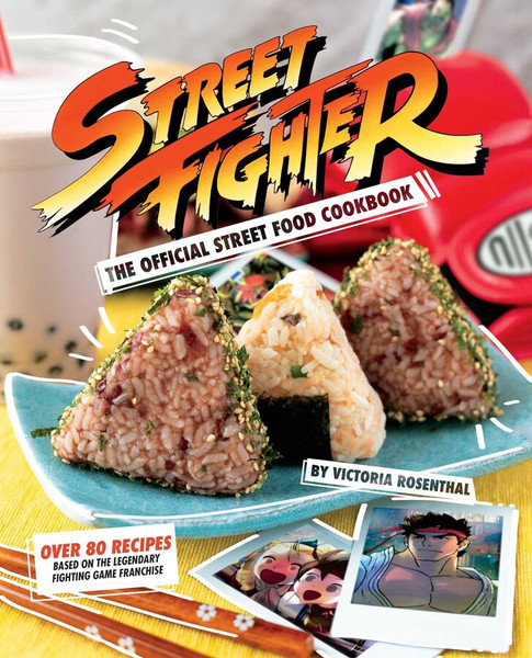 Street Fighter The Official Street Food Cookbook (Hardcover)