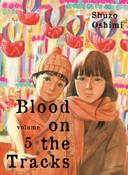 Blood on the Tracks Manga Volume 5