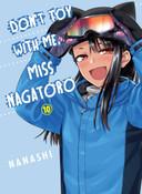 Don't Toy With Me Miss Nagatoro Manga Volume 10