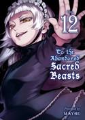 To the Abandoned Sacred Beasts Manga Volume 12