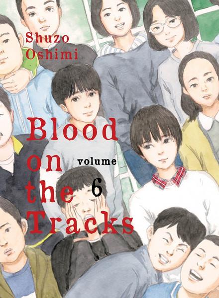 Blood on the Tracks Manga Volume 6