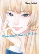 Welcome Back Alice Manga Volume 1