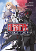 Berserk of Gluttony Novel Volume 1