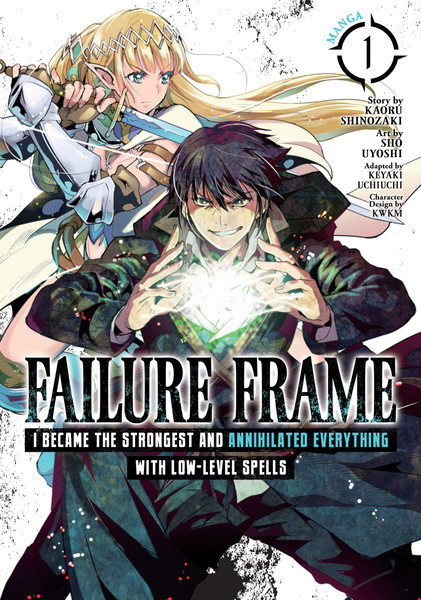 Failure Frame I Became the Strongest and Annihilated Everything With Low-Level Spells Manga Volume 1