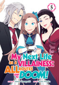My Next Life as a Villainess All Routes Lead to Doom! Manga Volume 5