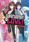 Superwomen in Love! Honey Trap and Rapid Rabbit Manga Volume 1