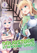 Drugstore in Another World The Slow Life of a Cheat Pharmacist Manga Volume 2