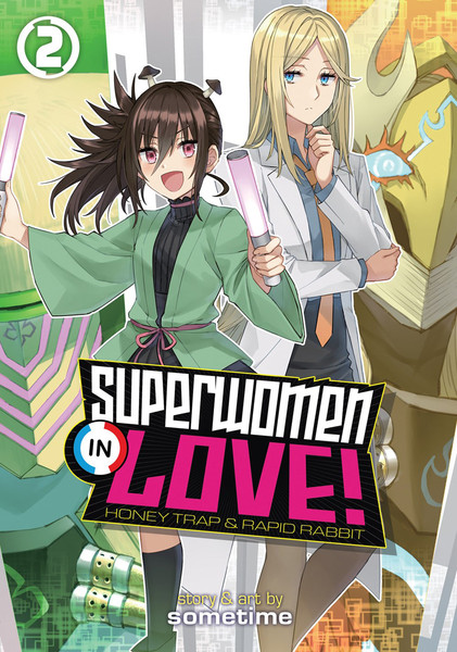 Superwomen in Love! Honey Trap and Rapid Rabbit Manga Volume 2