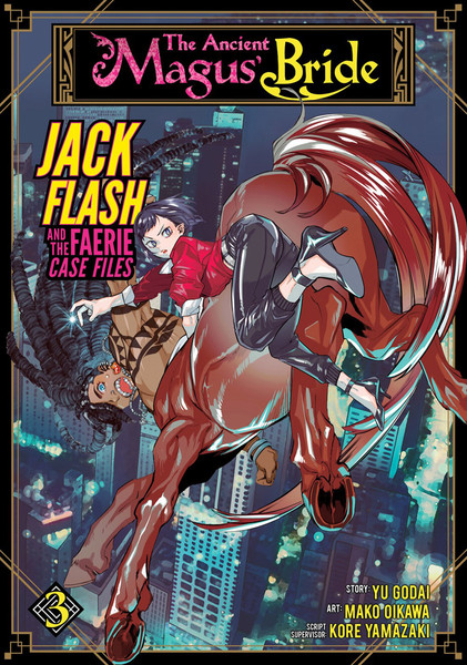 The Ancient Magus' Bride Jack Flash and the Faerie Case Files Manga Volume 3