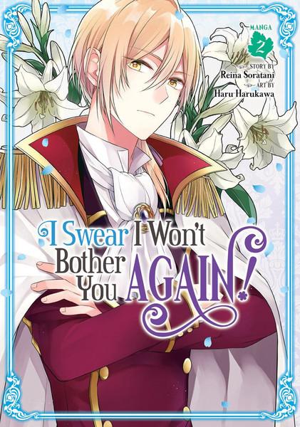 I Swear I Won't Bother You Again! Manga Volume 2