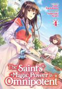 The Saint's Magic Power is Omnipotent Novel Volume 4