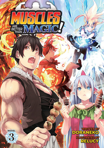 Muscles are Better Than Magic! Novel Volume 3