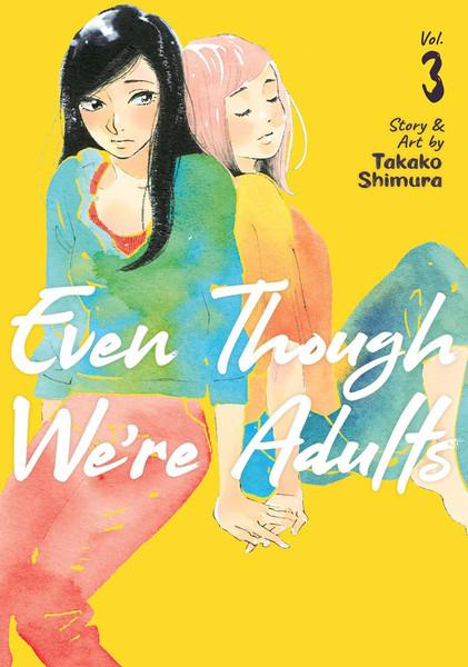 Even Though We're Adults Manga Volume 3