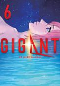 GIGANT Manga Volume 6