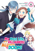 My Next Life as a Villainess All Routes Lead to Doom! Manga Volume 6