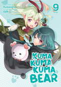 Kuma Kuma Kuma Bear Novel Volume 9