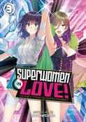 Superwomen in Love! Honey Trap and Rapid Rabbit Manga Volume 3