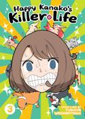 Happy Kanako's Killer Life Manga Volume 3 (Color)