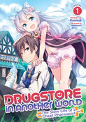 Drugstore in Another World The Slow Life of a Cheat Pharmacist Novel Volume 1