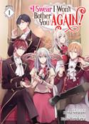 I Swear I Won't Bother You Again! Novel Volume 1
