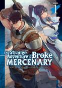 The Strange Adventure of a Broke Mercenary Novel Volume 1