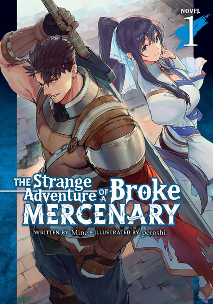 The Strange Adventure of a Broke Mercenary Novel Volume 1