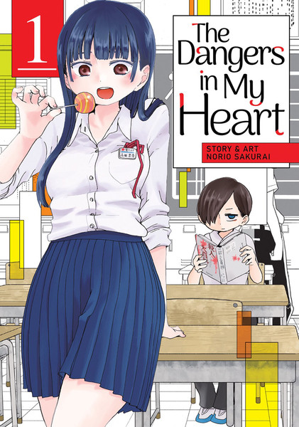 The Dangers in My Heart Manga Volume 1
