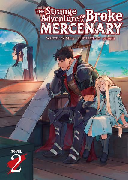 The Strange Adventure of a Broke Mercenary Novel Volume 2