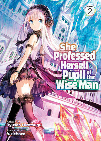 She Professed Herself Pupil of the Wise Man Novel Volume 2